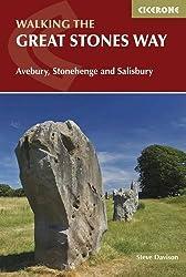 The Great Stones Way: Avebury, Stonehenge and Salisbury (British Long Distance Trails)