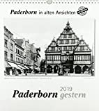 Paderborn gestern 2019: Paderborn in alten Ansichten -