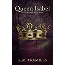 Queen Isabel: A Great Lands Tale (short story) (English Edition)