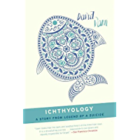 Ichthyology: A Short Story from Legend of a Suicide (English Edition)