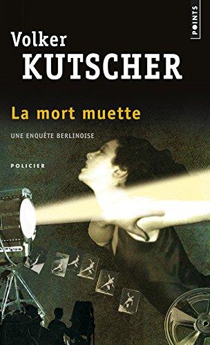 La Mort muette par Volker Kutscher