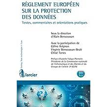 Règlement européen sur la protection des données: Le règlement européen « Data protection » adopté le 27 avril 2016 consacre de nouveaux concepts et impose ... (Lexing - Technologies avancées & Droit)