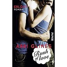Rush of Love – Erlöst: Roman (Rosemary Beach, Band 2)
