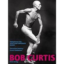 Bob Curtis. Hohepriester des Afro Contemporary Dance