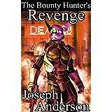 The Bounty Hunter's Revenge (Remastered) (English Edition)