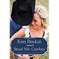 Steal Me, Cowboy (Copper Mountain Rodeo Book 5) (English