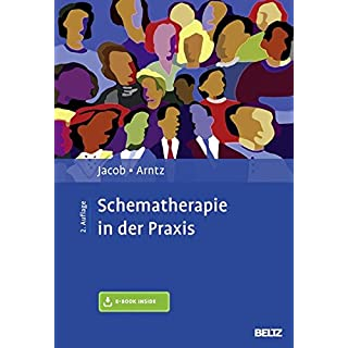 Schematherapie in der Praxis: Mit E-Book inside