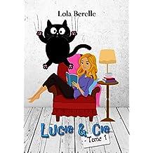 Lucie & cie (Moi, Lucie, célibataire et vie de merde t. 1)