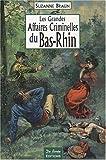 Les grandes affaires criminelles du Bas-Rhin