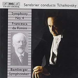 Tchaïkovski : Symphonie, n° 4 / Francesca Da Rimini