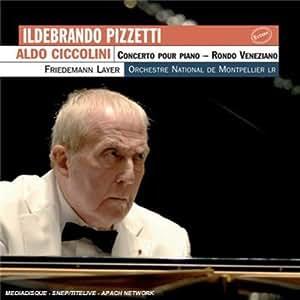 Ildebrando Pizzetti : Concerto pour piano, Rondo Veneziano