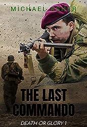 The Last Commando (Death or Glory Book 1)
