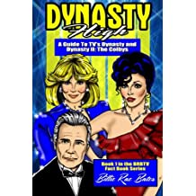 Dynasty High: A Guide to TV's Dynasty