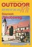 Österreich: Jakobsweg - Reinhard Dippelreither