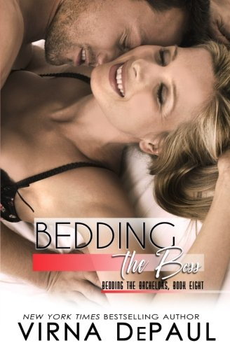 Bedding The Boss: Volume 8 (Bedding the Bachelors)