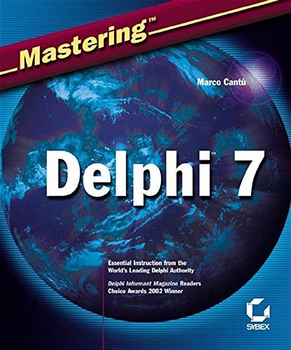 Mastering Delphi 7