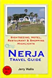Nerja & Costa del Sol (East), Spain Travel Guide - Sightseeing, Hotel, Restaurant & Shopping Highlights (Illustrated) (English Edition)