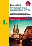 Langenscheidt Deutsch in 30 Tagen - Sprachkurs mit Buch und Audio-CD: Der Sprachkurs für polnische Muttersprachler, Polnisch-Deutsch (Langenscheidt Sprachkurse
