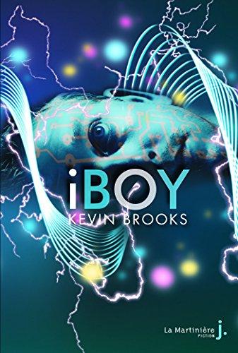 iBoy - Kévin Brooks