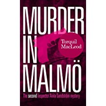 Murder in Malmö: The second Inspector Anita Sundström mystery (Inspector Anita Sundström Mysteries Book 2) (English Edition)