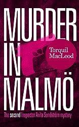 Murder in Malmö: The second Inspector Anita Sundström mystery (Inspector Anita Sundström Mysteries Book 2)