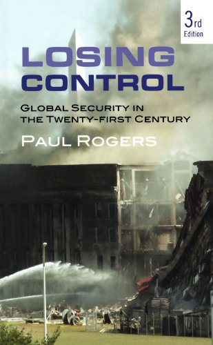 Losing Control - Third Edition: Global Security in the 21st Century