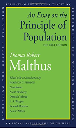 An Essay on the Principle of Population – The 1803 Edition (Rethinking the Western Tradition)