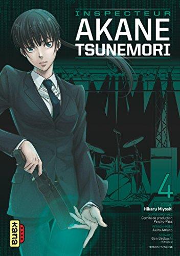Psycho-pass Inspecteur Akane Tsunemori Edition simple Tome 4