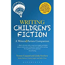 Writing Children's Fiction (Writers' and Artists' Companions)