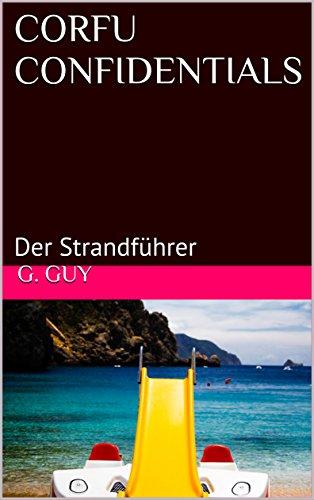 CORFU CONFIDENTIALS: Der Strandführer -