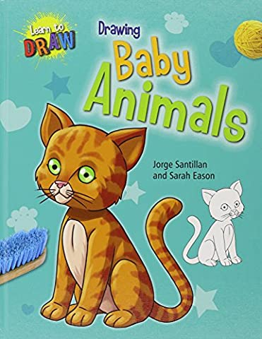 Drawing Baby Animals (Learn to Draw (Gareth Stevens))