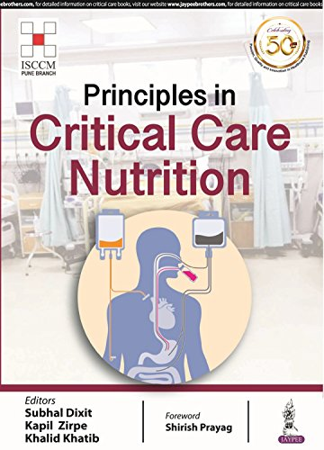 Principles in Critical Care Nutrition