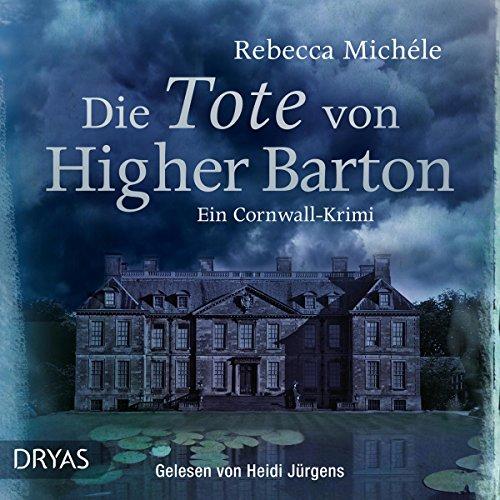 Buchseite und Rezensionen zu 'Die Tote von Higher Barton (Mabel Clarence 1)' von Rebecca Michéle