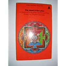 The Jewel in the Lotus: A Guide to the Buddhist Traditions of Tibet (A Wisdom Basic Book) (1987-11-03)