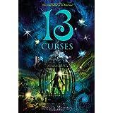13 Curses (13 Treasures Trilogy, 2)