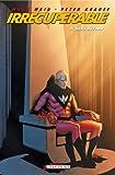 Irrécupérable T01 - Sans retour - Format Kindle - 9782756039039 - 9,99 €