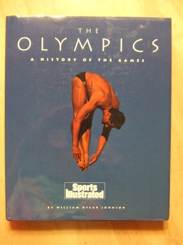 Olympi: History of the Games por Editors of Sports Illustrated