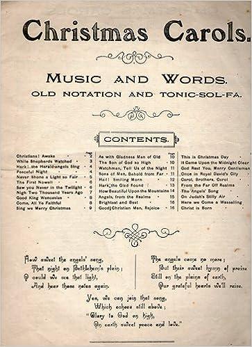 Old Christmas Carols.Music And Words Of Christmas Carols Old Notation And Tonic