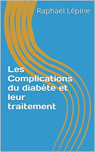 Les Complications du diabète et leur traitement