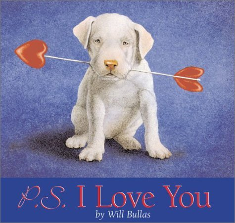 P.S. I Love You by Will Bullas (2001-09-02)