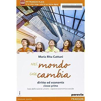 Nel Mondo Che Cambia. Per Le Scuole Superiori. Con E-Book. Con Espansione Online: 1