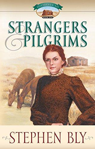Strangers And Pilgrims Homestead Series 1
