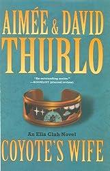 Coyote's Wife: Ella Clah Novel