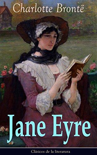 Jane Eyre: Clásicos de la literatura (Spanish Edition)