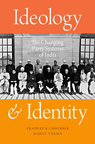 Ideology and Identity: The Changing Party Systems of India (English Edition) por Pradeep K. Chhibber