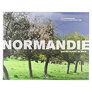 Normandie : Entre terre et mer