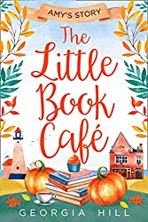The Little Book Café: Amy's Story (The Little Book Café, Book 3)