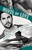 Waves of Love - Sam & Dean: Haltlos verloren: Roman von Ava Innings