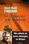 Le chirurgien et le marabout par Fabiani