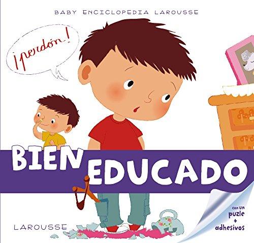 Bien educado / Well educated